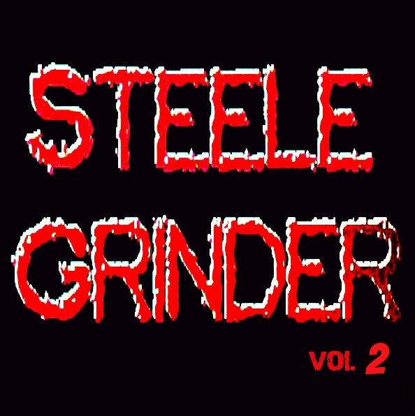 SteeleGrinderVol2